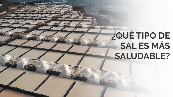 Qué tipo de sal es más saludable