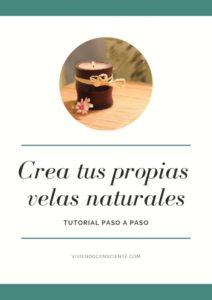 """Tutorial """"Crea tus propias velas naturales"""""""